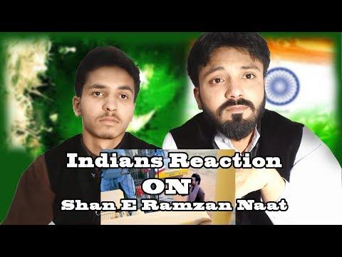 Indians Reaction On Shan E Ramzan Naat