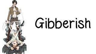 Nightcore - Gibberish [request; lyrics] thumbnail
