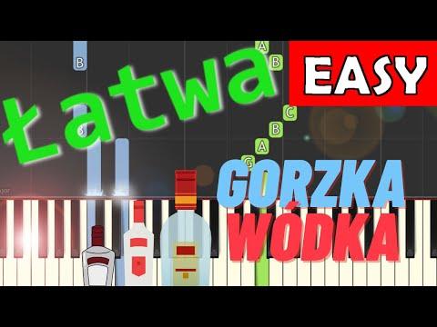 🎹 Gorzka wódka - Piano Tutorial (łatwa wersja) 🎹