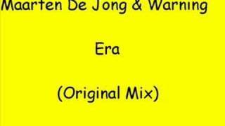 Maarten de Jong Vs. Melvin Warning — Era (Original Mix)