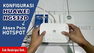 Setting Huawei HG532d Mode AP Voucher Access Point Hotspot MikroTik