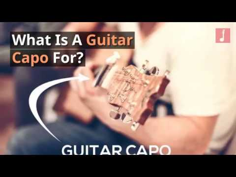 What Is A Guitar Capo For?