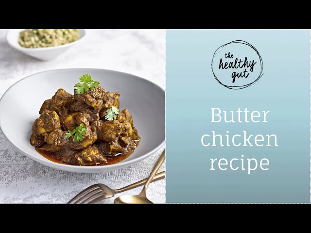 How to make Butter Chicken Curry without onion or garlic | Rebecca Coomes, The Healthy Gut