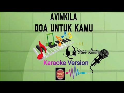 karaoke-aviwkila---doa-untuk-kamu-|-karaoke-unik