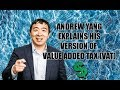 Andrew Yang explains his version of the Value Added Tax(Vat)