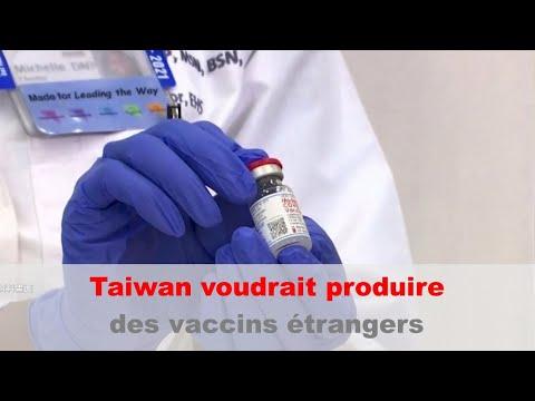 Taiwan cherche à fabriquer des vaccins Moderna | Taiwan actus | RTI