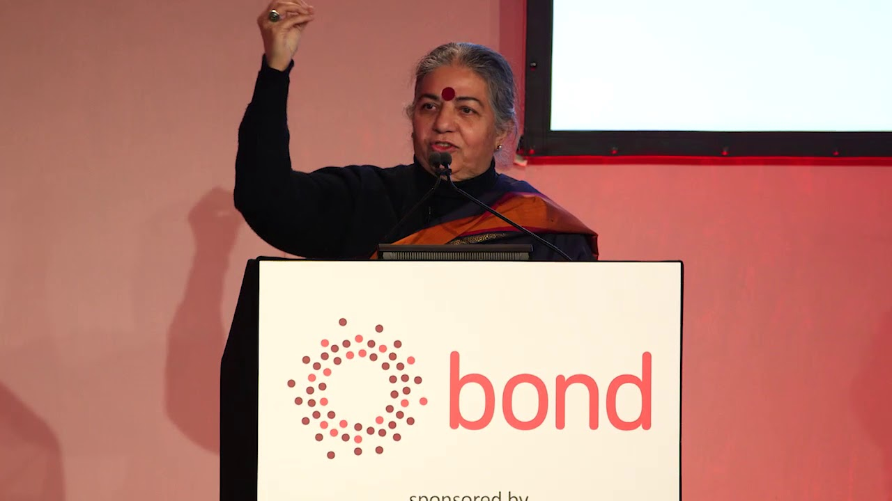 Dr Vandana Shiva | Bond Conference 2018