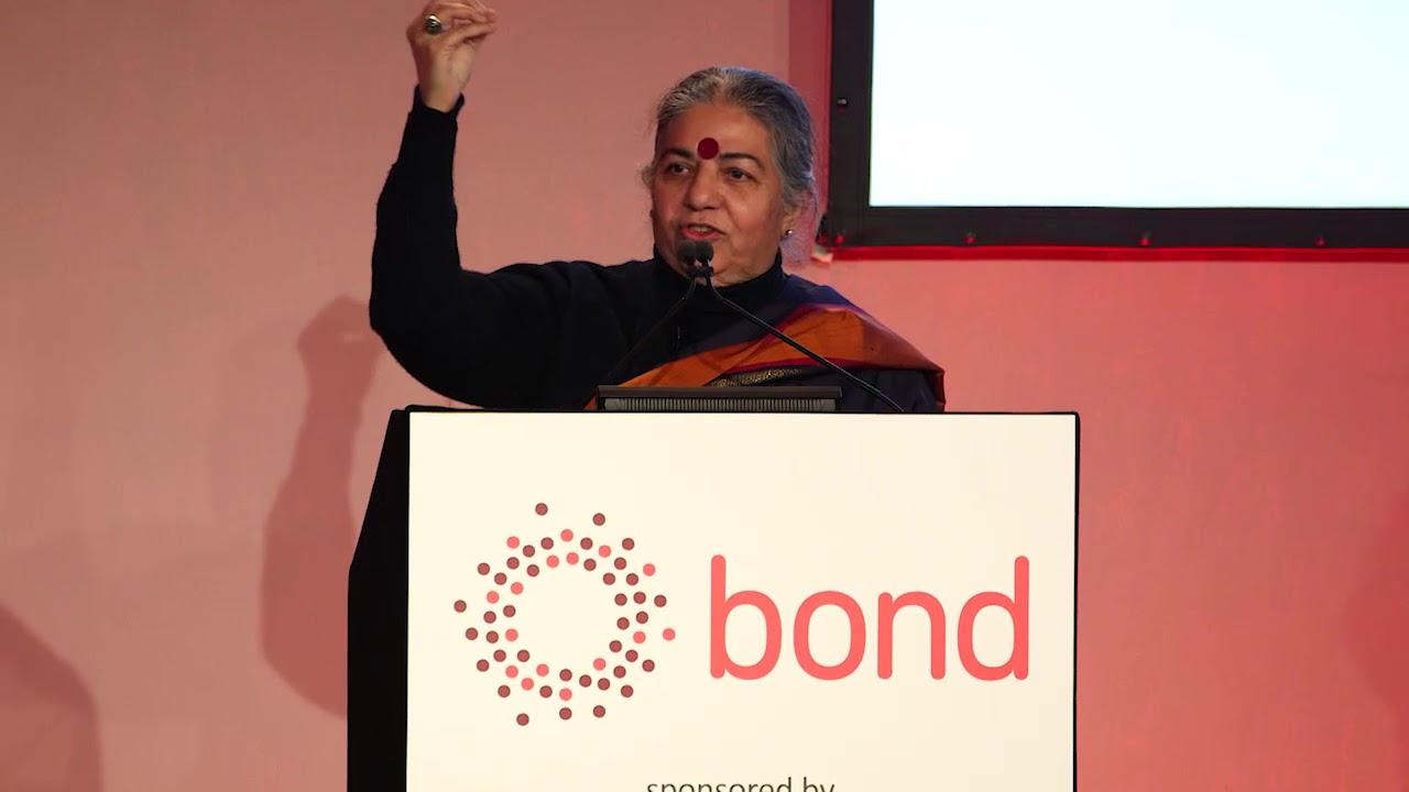 Dr Vandana Shiva | Bond Conference 2018