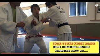 SODE TSURI-KOMI GOSHI by Sensei Koji Komuro;  Sleeve Lift & Pull Hip Throw