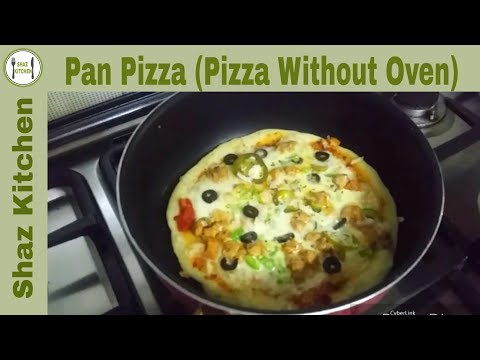 Pan Pizza Recipe | Pizza Without Oven In Pan On Stove Recipe (In Urdu) By Shaz Kitchen