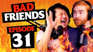 Great Balls Of Fire | Ep 31 | Bad Friends