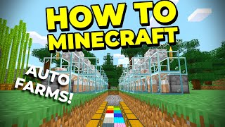 3 Essential Auto Farms, 22 Different Items! - How to Minecraft #15
