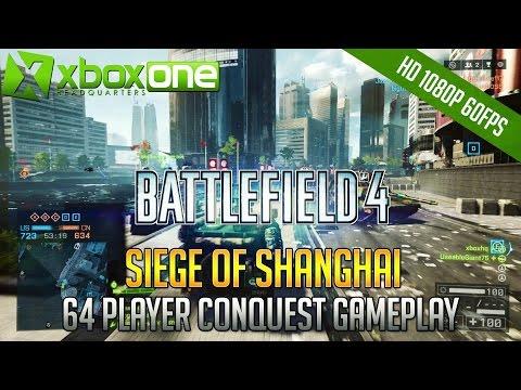 BF4 Siege of Shanghai - Xbox One 64 Player Gameplay (23-11) HD - Battlefield 4
