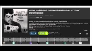 Analog Trip Presents: EDM Underground Sessions VOL 003 On Protonradio.com  ▲ Deep House