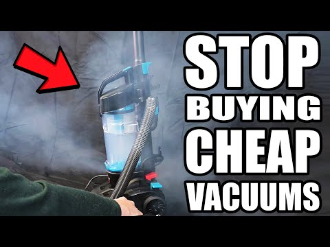 DONT BUY CHEAP VACUUM CLEANERS - 2 REASONS