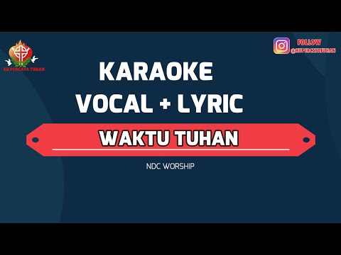 "waktu-tuhan-""karaoke-+-vocal-+-lyric-lagu-rohani-terbaik"