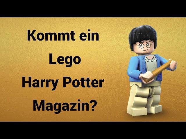 Kommt bald ein Lego Harry Potter Magazin? | Steinfreund2014