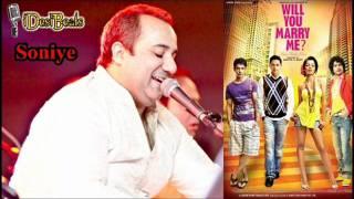 Soniye - Rahat Fateh Ali Khan - Will You Marry Me