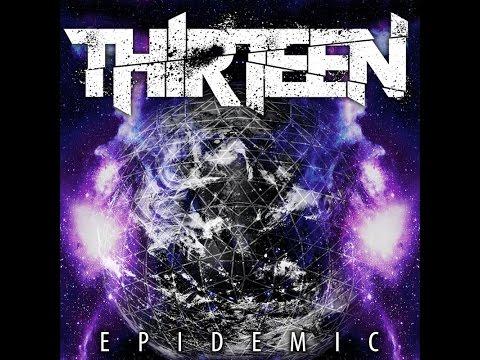 Thirteen - Epidemic [Full Album]
