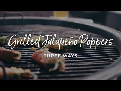 Grilled Jalapeño Poppers Three Ways