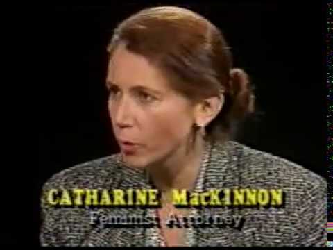 Radical Feminist Catharine MacKinnon interviewed on The Open Mind