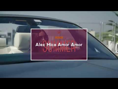 Alex Mica - Amor amor [ Official audio ] 2018