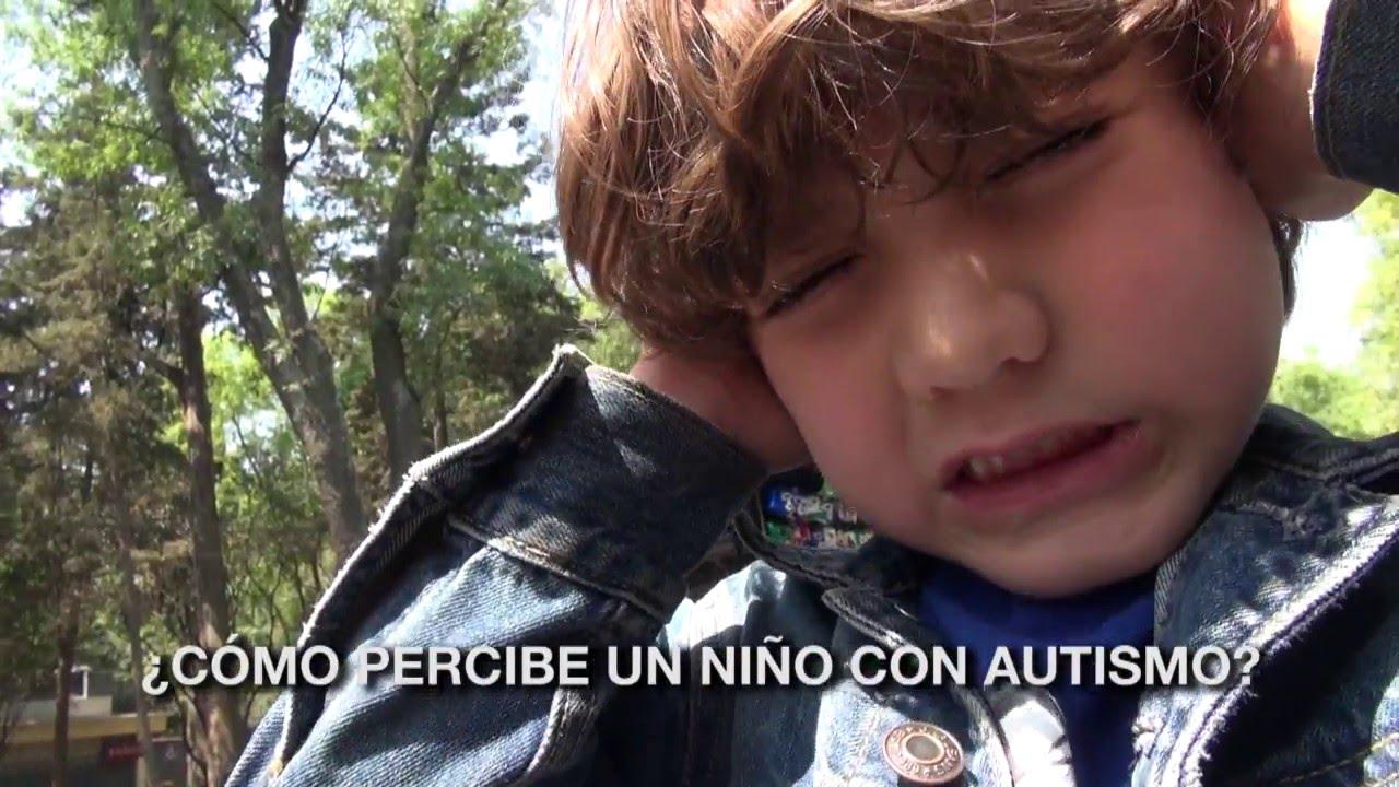 Cómo Percibe Un Niño Con Autismo Youtube