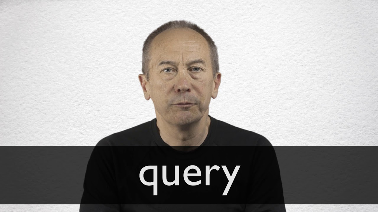 How to pronounce QUERY in British English