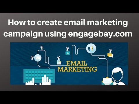 How to create email marketing campaign using engagebay.com   Digital Marketing Tutorial thumbnail
