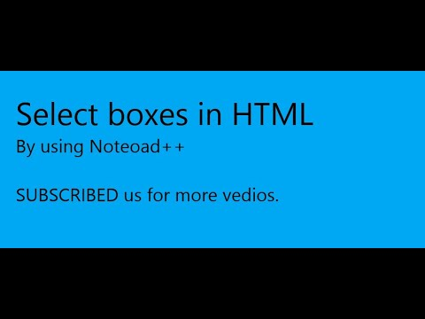 Select Boxes in HTML||Select and option tag in Notepad++ ...