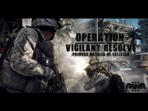 [ArmA III]  Operation Vigilant Resolve - En Directo Multicámara