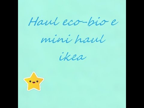 Haul Ecobiomini Haul Ikea Youtube
