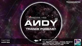ANDY's Trance Podcast Episode 153 / Year Mix 2020 (09.12.2020) ☄️