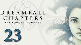 Dreamfall Chapters #23 - Эпилог: Те, что ходят между мирами (Финал)