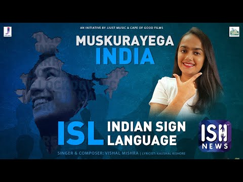 ISL Translation of Muskurayega India