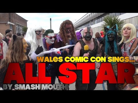 Wales Comic Con sings 'All Star'!