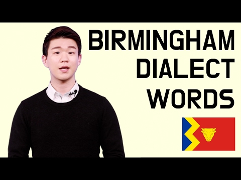 Birmingham Dialect Words (Brummie) [Korean Billy]