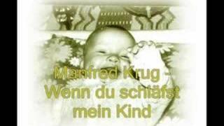 Manfred Krug - Wenn du schläfst mein Kind