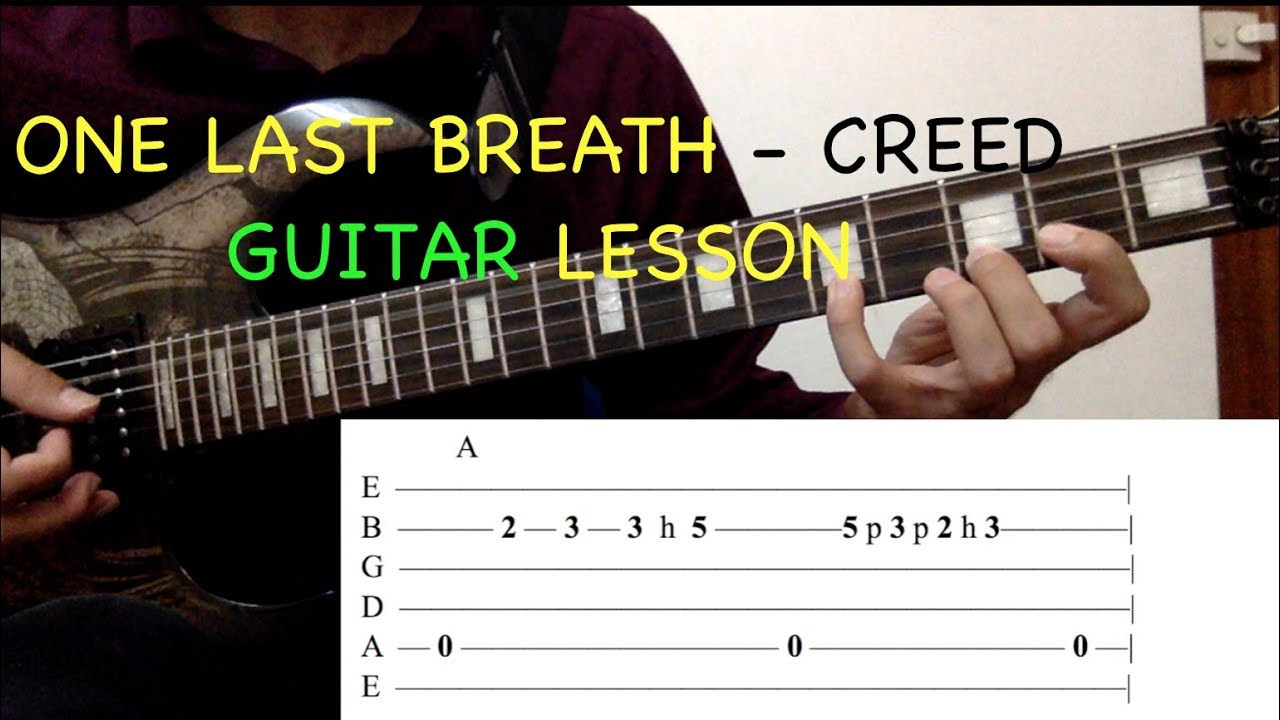 One Last Breath Creed Guitar Lesson With On Screen Tabs Intro