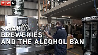 Following the COVID-19 outbreak, the South African government banned the sale of alcohol in order to reduce the pressure in hospitals and slow down the spread of the virus. While Minister of Health Dr Zweli Mkhize said that the ban was working well, many small breweries are feeling the pinch. EWN takes a look at how brewer Julian Pienaar is coping under the restrictions.