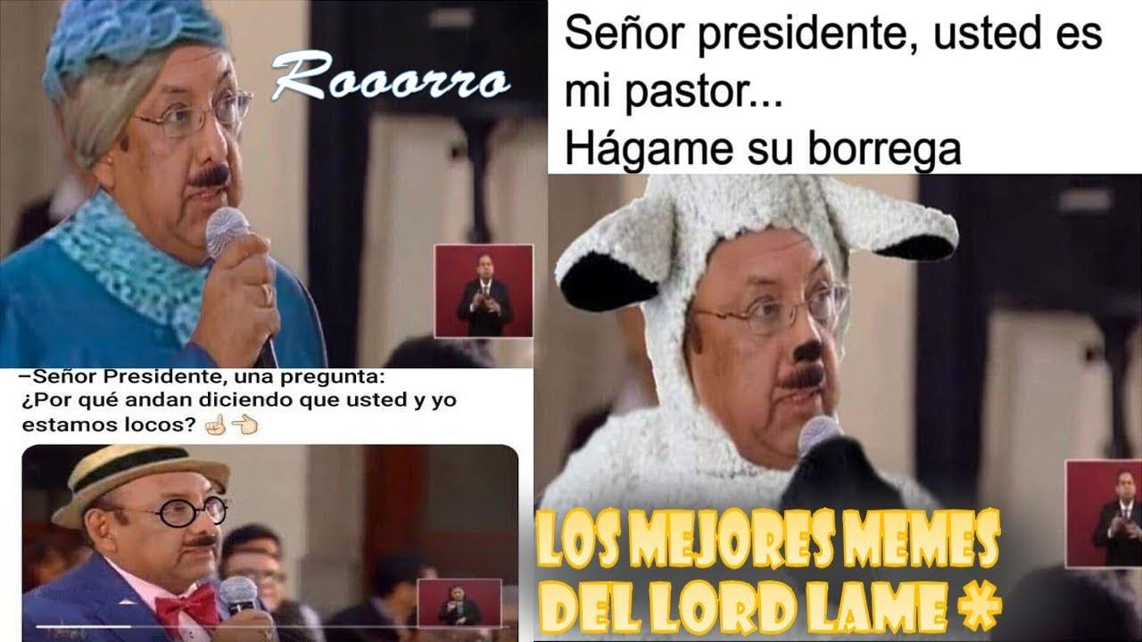 Los Mejores Memes De Lordlameculo Memes De Lord