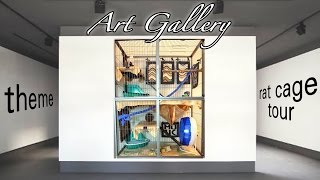 """art Gallery"" Themed Rat Cage Tour!"