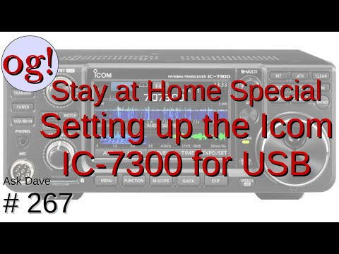 Stay At Home Special: Setting Up The Icom IC-7300 For USB Connection To Radio (#267)