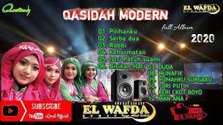 Download Lagu EL WAFDA QASIDAH MODERN full Album 2020 | enak di dengar |  Edisi jum'at 28-08-2020 mp3