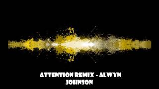 Charlie Puth - Attention (Remix by Alwyn)