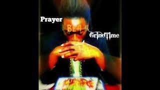 PRAYER BE4 GRINDTIME FULL MIXTAPE