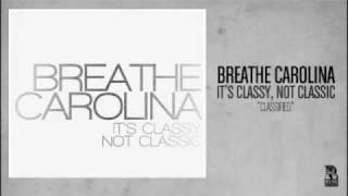 Breathe Carolina - Classified YouTube Videos