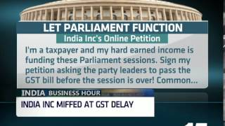 INDIA INC URGES MPs TO PASS GST BILL. WATCH INDIA BUSINESS HOUR FOR MORE DETAILS