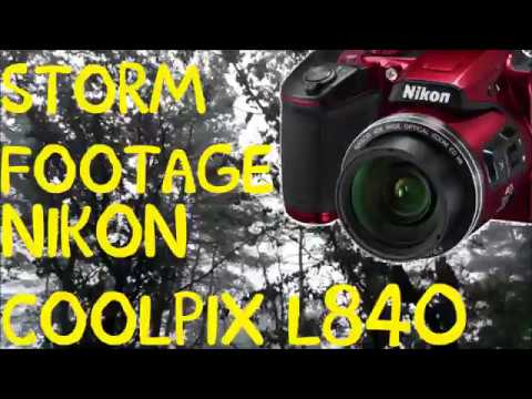 STORM FOOTAGE with the Nikon COOLPIX L840 Digital Camera