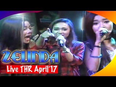 FULL Zelinda THR Lagu Terbaru 2017